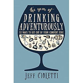 The Year of Drinking Adventurously: 52 Ways to Get Out of Your Comfort Zone