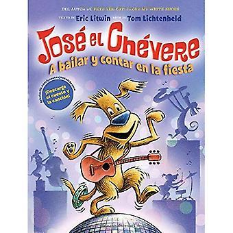 A Bailar Y Contar En La Fiesta (Jos El Ch vere #2) (Jose El Chevere)