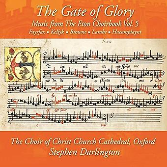 Darlington*Stephen / Choir Christ Church Cathedral - Gate of Glory: Music From the Eton Choirbook Vol 3 [CD] USA import