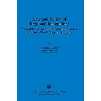 Law And Policy Of Regional Pa by Abbott