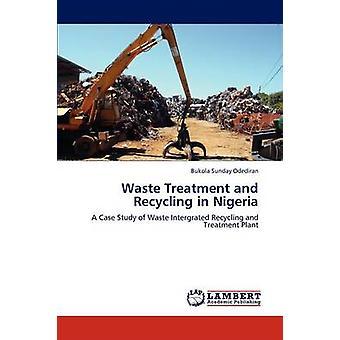 Waste Treatment and Recycling in Nigeria by Odediran & Bukola Sunday