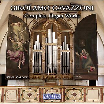 Cavazzoni / Valotti - Girolamo Cavazzoni: Complete Organ Works [CD] USA import