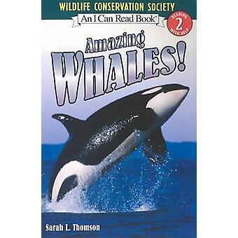 I Can Read Amazing Whales by Sarah L Thomson - 9780060544676 Book
