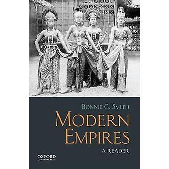 Modern Empires - A Reader by University Bonnie G Smith - 9780199375929
