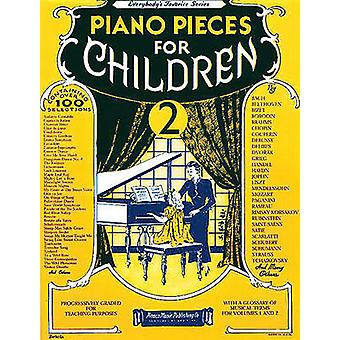 Piano Pieces For Children Volume 2 by Hal Leonard Corp - 978082561815