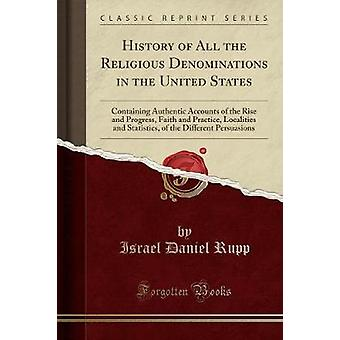 History of All the Religious Denominations in the United States - Cont