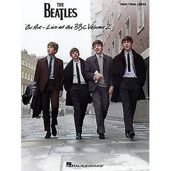 The Beatles on Air - Live at the BBC - Volume 2  - 9781480368545 Book