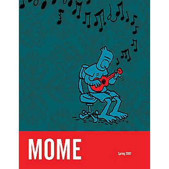 MOME - v. 7 - Spring 2007 by Gary Groth - Eric Reynolds - 9781560978343
