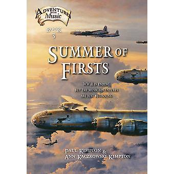 Summer of Firsts - WWII is Ending - But the Music Adventures are Just