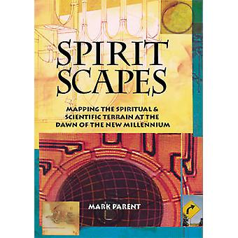 Spiritscapes - Mapping the Spiritual and Scientific Terrain at the Daw