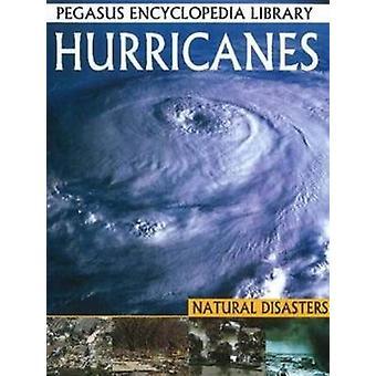 Hurricanes - Pegasus Encyclopedia Library by Pallabi B. Tomar - Hitesh