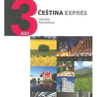 Cestina Expres 3 / Czech Express 3 by Lida Hola - 9788074700323 Book