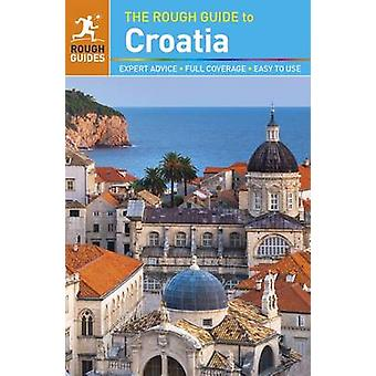The Rough Guide to Croatia by Rough Guides - 9780241204399 Book