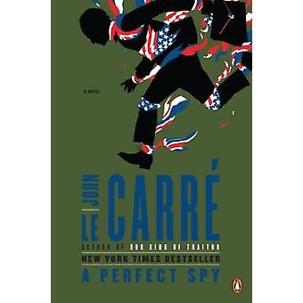 A Perfect Spy by John Le Carre - 9780143119760 Book