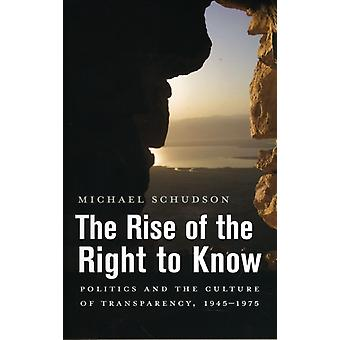 Rise of the Right to Know par Michael Schudson