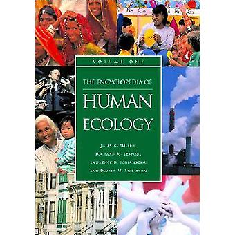 The Encyclopedia of Human Ecology 2 Bände von Julia R Miller & Richard M Lerner & Lawrence B Schiamberg & Pamela M Anderson