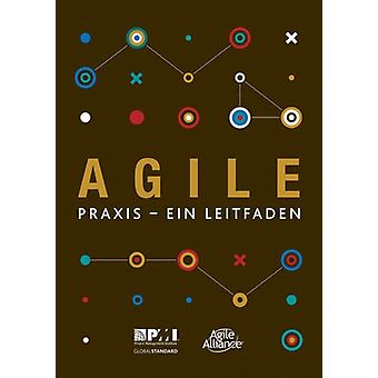 Agile praxis  ein leitfaden German edition of Agile practice guide by Project Management Institute
