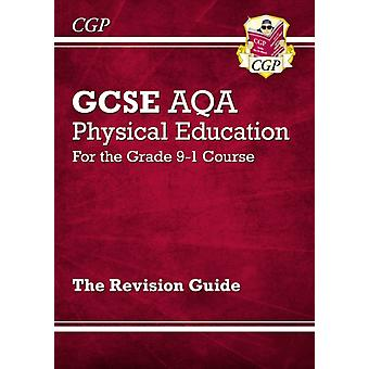 New GCSE Physical Education AQA Revision Guide  for the Gra