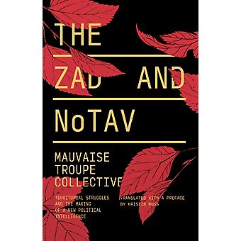 Zad and NoTAV by Mauvaise Troupe