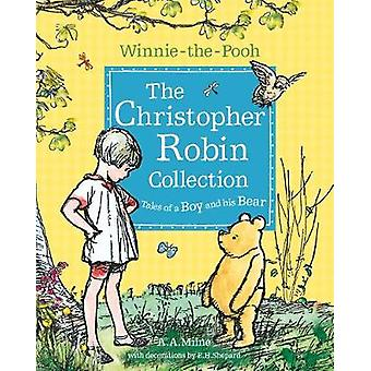 WinniethePooh The Christopher Robin Collection Tales of by A A Milne
