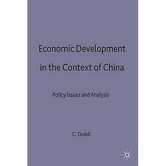 Développement économique dans le contexte de la Chine par Tisdell & C. A.