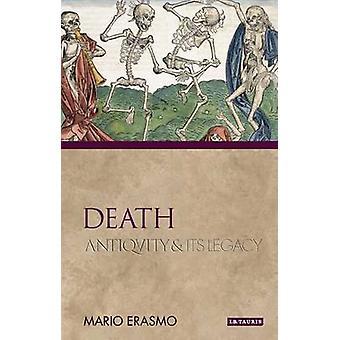 Morte - antichità e la sua eredità di Mario Erasmo - 9781848855571 libro