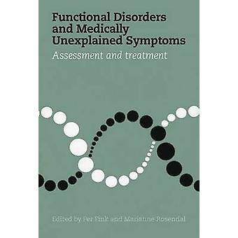 Functional Disorders & Medically Unexplained Symptoms - Assessment