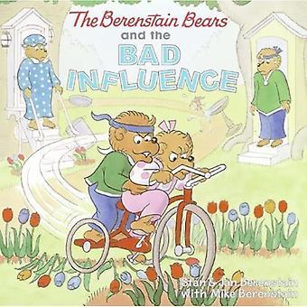 Die Berenstain Bären und den schlechten Einfluss
