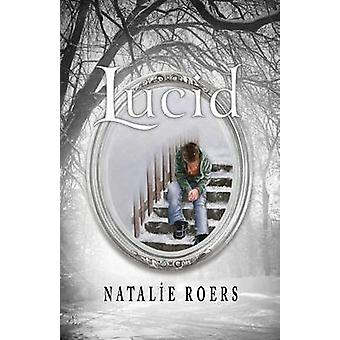 Lucid by Roers & Natalie