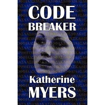 Codebreaker by Myers & Katherine
