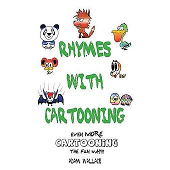 Rhymes With Cartooning by Wallace & Adam