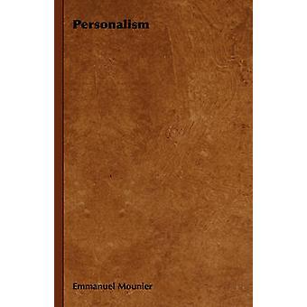 Personalism by Mounier & Emmanuel
