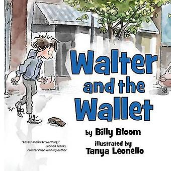 Walter and the Wallet by Bloom & Billy