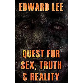 Quest for Sex Truth  Reality by Lee & Edward