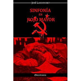 Sinfona en Rojo Mayor by Landowsky & Jos