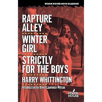 Rapture Alley  Winter Girl  Strictly for the Boys by Whittington & Harry