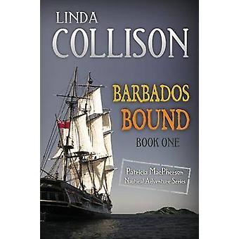Barbados Bound by Collison & Linda