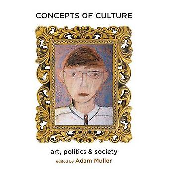Concepts of Culture - Art - Politics - and Society by Jim Parry - Mart