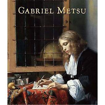 Gabriel Metsu by Adriaan E. Waiboer - 9780300167245 Book