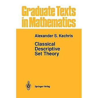 Classical Descriptive Set Theory by Alexander Kechris - 9780387943749