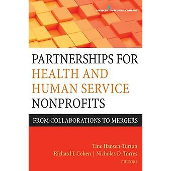 Partnerships for Health and Human Service Nonprofits - From Collaborat
