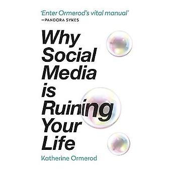 Warum Social Media dein Leben ruiniert von Katherine Ormerod - 97817884