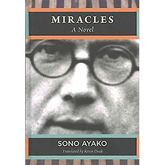 Miracles - A Novel by Ayako Sono - 9781937385897 Book