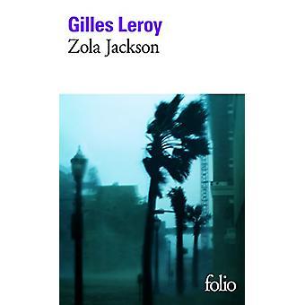Zola Jackson by Gilles Leroy - 9782070440740 Book