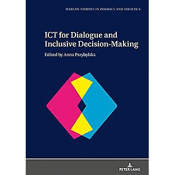 ICT for Dialogue and Inclusive Decision-Making by Anna Przybylska - 9
