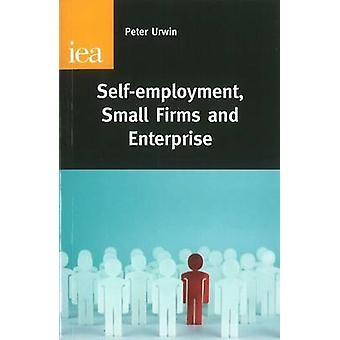 Self Employment - Ladder of Opportunity or Employment Ghetto by Peter