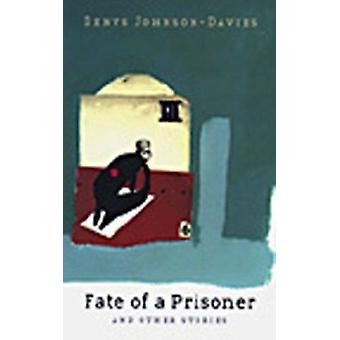 The Fate of a Prisoner by Denys Johnson-Davies - 9780704381186 Book