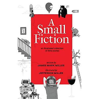 A Small Fiction by James Miller - 9781783526871 Book