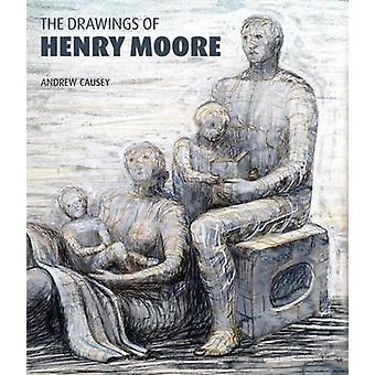The Drawings of Henry Moore (New edition) by Andrew Causey - 97818482