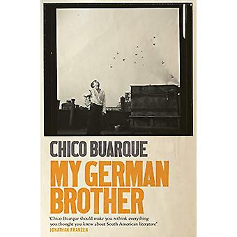 My German Brother by Chico Buarque - 9781509806461 Book